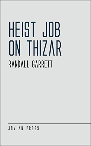 Heist Job on Thizar