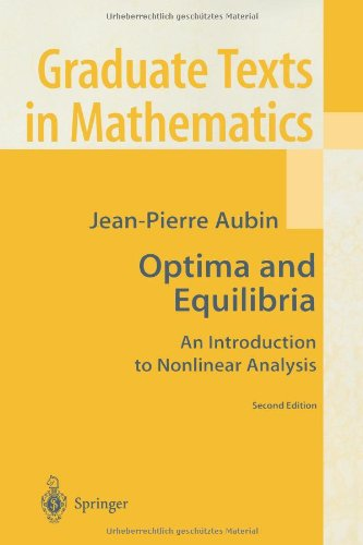 Optima and Equilibria: An Introduction to Nonlinear Analysis (Graduate Texts in Mathematics)