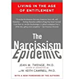 img - for The Narcissism Epidemic: Living in the Age of Entitlement (Paperback) - Common book / textbook / text book