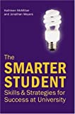 The Smarter Student: Skills And Strategies for Success at University