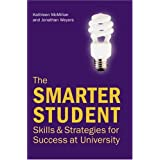 Smarter Student's Study Guide: Skills and Strategies for Success at Universityby Dr Kathleen McMillan