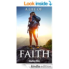 A Life of Faith: 21 Days to Overcoming Fear and Doubt (3 Book Set)