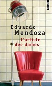 L'Artiste des dames par Mendoza