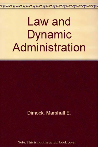 Law and Dynamic Administration