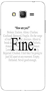 Snoogg Im Fine Express Yourself Case Cover For Samsung Galaxy Grand Duos 2 G7106