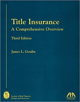 Title Insurance: A Comprehensive Overview