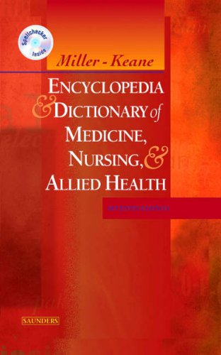Miller-Keane Encyclopedia &amp; Dictionary of Medicine, Nursing...
