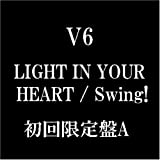 LIGHT IN YOUR HEART(初回限定盤A)(DVD付)