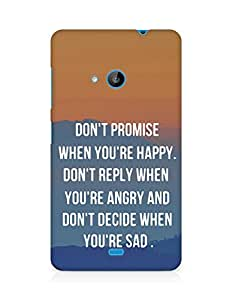 AMEZ dont promise when you are happy Back Cover For Microsoft Lumia 535