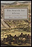 The Search for Africa: History, Culture, Politics (0812922786) by Basil Davidson