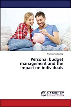 Personal Budget Management And The Impact On Individuals