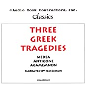 Three Greek Tragedies | [Euripides, Sophocles, Aeschylus]