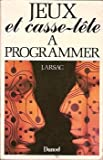 img - for Jeux et casse-tete a programmer (French Edition) book / textbook / text book
