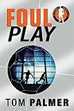 Foul Play (Football Detective)