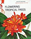Flowering Tropical Trees (Nature program)