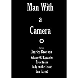 Man with a Camera - Volume 03