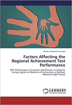 factors affecting english achievement of first Read this essay on factors affecting the academic performance of a  first, writing introductory  factors affecting academic performance abstract the study.