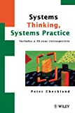Systems Thinking, Systems Practice: Includes a 30 Year Retrospective (Business)