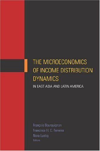 the-microeconomics-of-income-distribution-dynamics-in-east-asia-and-latin-america-world-bank-publica