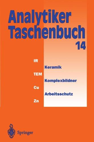 Analytiker-Taschenbuch  [Günzler, Helmut - Bahadir, A. Müfit - Borsdorf, Rolf - Danzer, Klaus - Fresenius, Wilhelm - Galensa, Rudolf - Huber, Walter - Lüderwald, Ingo - Schwedt, Georg - Tölg, Günter - Wisser, Hermann] (Tapa Blanda)