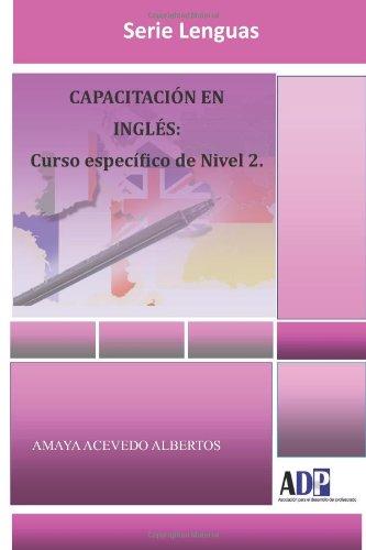 Capacitación En Inglés: Curso específico de Nivel 2.