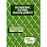 img - for Boarding Kennel Management book / textbook / text book