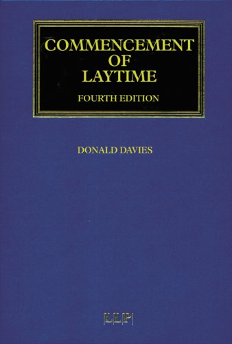 Commencement of Laytime (Maritime and Transport Law Library), by Davies Donald