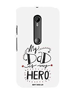MOTO G3 White My Dad is my Hero Mobile Cover