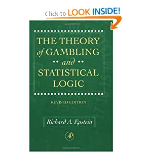 The Theory of Gambling and Statistical Logic by Richard Epstein