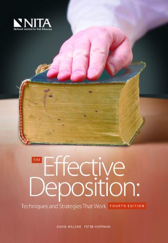 David M. Malone - The Effective Deposition: Techniques and Strategies that