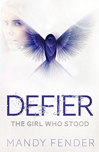Free Kindle Book : DEFIER: The Girl Who Stood