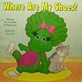 Where are my shoes?