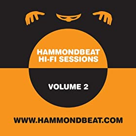 Hammondbeat Hi-Fi Sessions, Volume 2