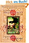 Witch Crafting: A Spiritual Guide to...