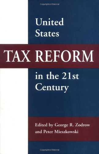 United States Tax Reform in the 21st Century