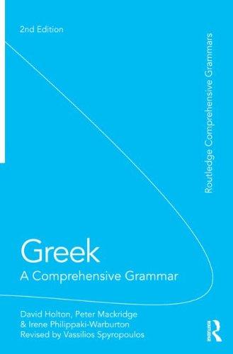 Greek: A Comprehensive Grammar of the Modern Language (Routledge Comprehensive Grammars)