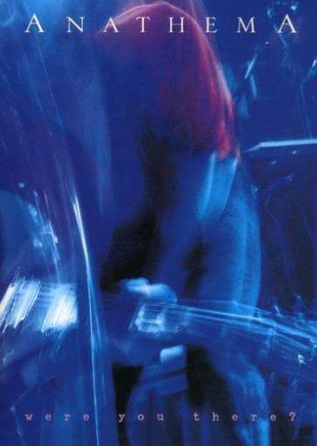 Anathema - Were You There? - Zortam Music