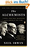 The Alchemists: Three Central Bankers...