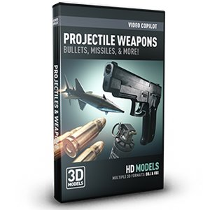 Projectile Weapons Pack for Element 3D from Video Copilot