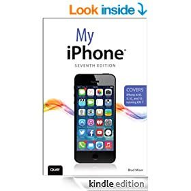 My iPhone (Covers iPhone 4/4S, 5/5C and 5S running iOS 7) (7th Edition) (My...)