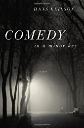 Comedy in a Minor Key: A Novel