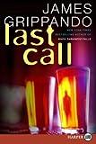 Last Call LP: A Novel of Suspense (Jack Swyteck) (0060831189) by Grippando, James