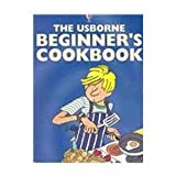 Beginner's Cookbook (Cooking School)by Fiona Watt