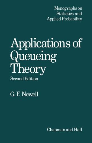 Application of Queueing Theory, 2nd Edition (Monographs on Statistics & Applied Probability)