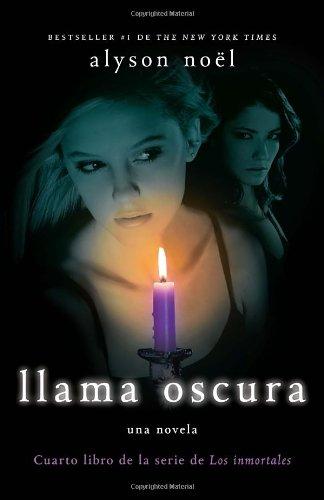 Llama Oscura: Cuarto libro de la serie de Los inmortales (Spanish Edition)
