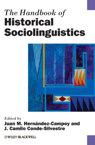 The Handbook of Historical Sociolinguistics