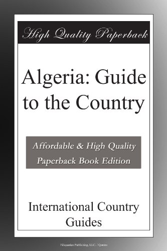 Algeria: Guide to the Country