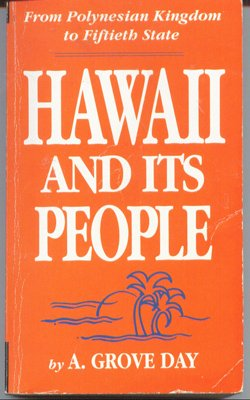 Hawaii & Its People, A. GROVE DAY