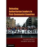 img - for [(Defeating Authoritarian Leaders in Post-Communist Countries)] [Author: Valerie J. Bunce] published on (June, 2011) book / textbook / text book