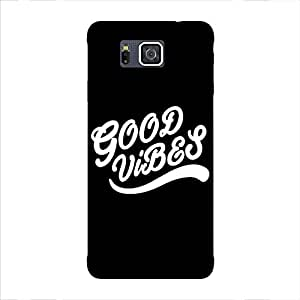 Back cover for Samsung Galaxy Alpha Good Vibes